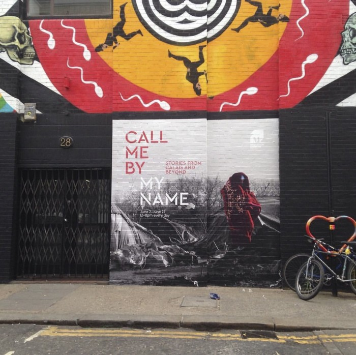 Call me by my Name: Stories from Calais and beyond - Londonewcastle Project Space, 28 Redchurch Street, London, from 2nd June - 22nd June 2016